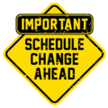 Schedule Change March 9th