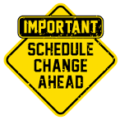 Schedule Change for Saturday, January 9th